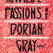 The Wilde Passions of Dorian Gray by Mitzi Szereto
