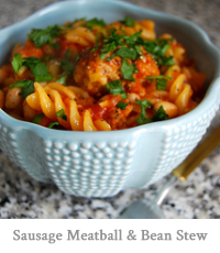 Sausage Meatball & Bean Stew