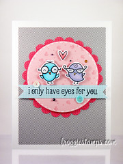 I only have eyes for you! Card + Video