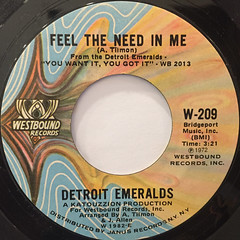 DETROIT EMERALDS:FEEL THE NEED IN ME(LABEL SIDE-A)