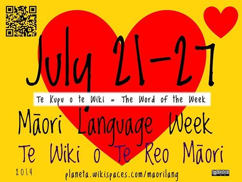 Te Wiki o Te Reo Māori: 2014 Māori Language Week, July 21-27 #tekupu