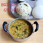Easy brinjal gosthu/Kathirikai gotsu recipe