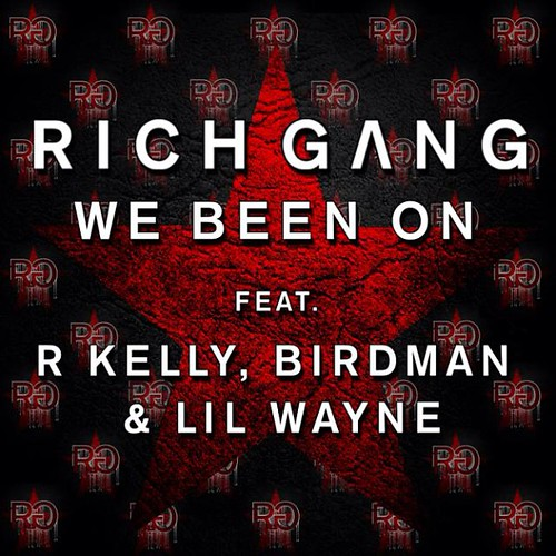 rich-gang-we-been-on-cover