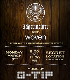 3/3 - Tonite - Neil Armstrong & Q-Tip for Jagermeister x Woven - RSVP needed...