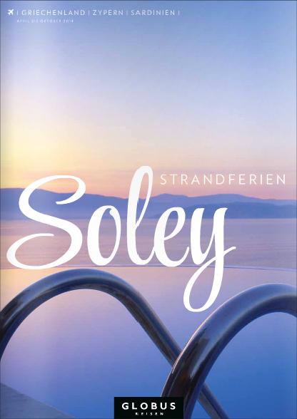 GLOBUS REISEN SOLEY | GRIECHENLAND | ZYPERN | SARDINIEN | Sommer 2014 #globusreisen #soley #strandferien