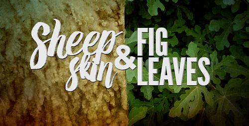 Sheepskin + Fig Leaves