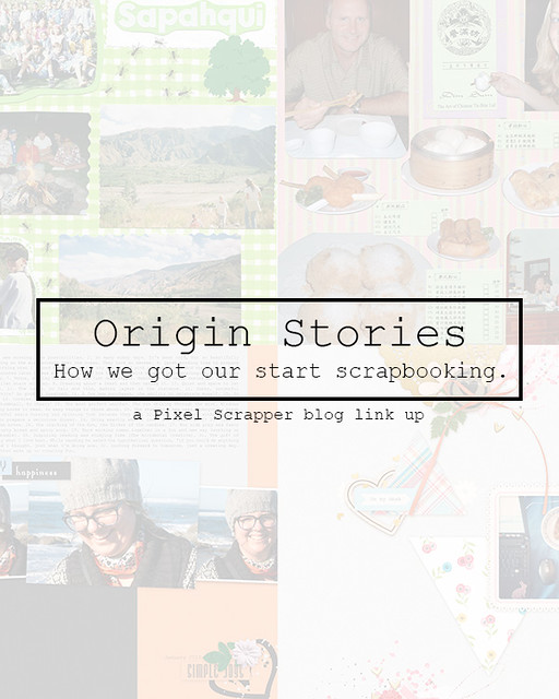 Origin Stories: How We Got Our Start Scrapbooking