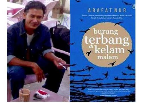 Arafat Nur Luncurkan Novel Burung Terbang di Kelam Malam