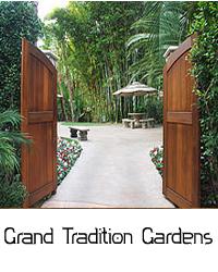 grand tradition gardens