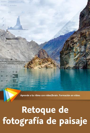 Curso Retoque de fotografía de paisajes [V2B] Español