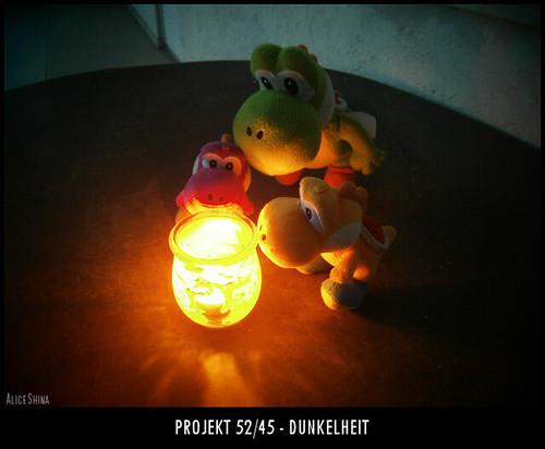 Projekt 52/45 - Dunkelheit