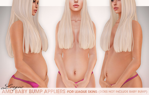 *League* AMD Baby Bump Appliers