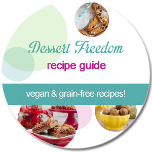 The Dessert Freedom Recipe Guide from Healthful Pursuit