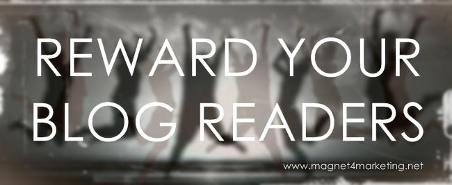 Reward Your Blog Readers