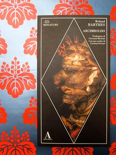 Roland Barthes, Arcimboldo. Abscondita 2005. Responsabilità grafiche non indicate. Copertina (part.), 1