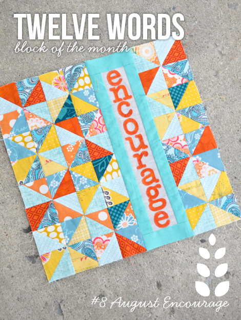 Twelve Words Block of the Month: August Encourage