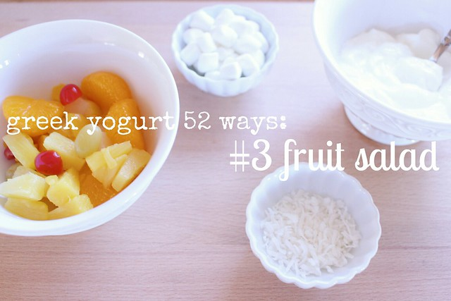 greek yogurt 52 ways: no. 3 fruit salad