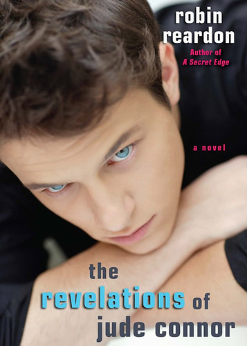 The Revelations of Jude Connor by Robin Reardon
