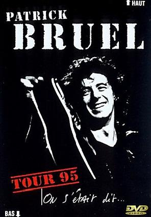 Patrick Bruel Tour 95 (DVD)