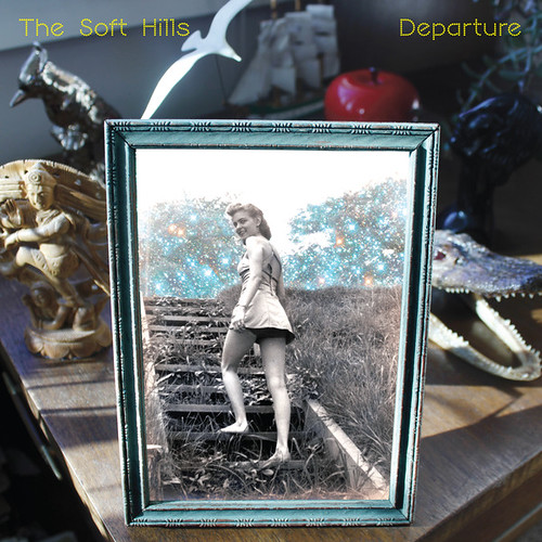 The Soft Hills - Deaprture