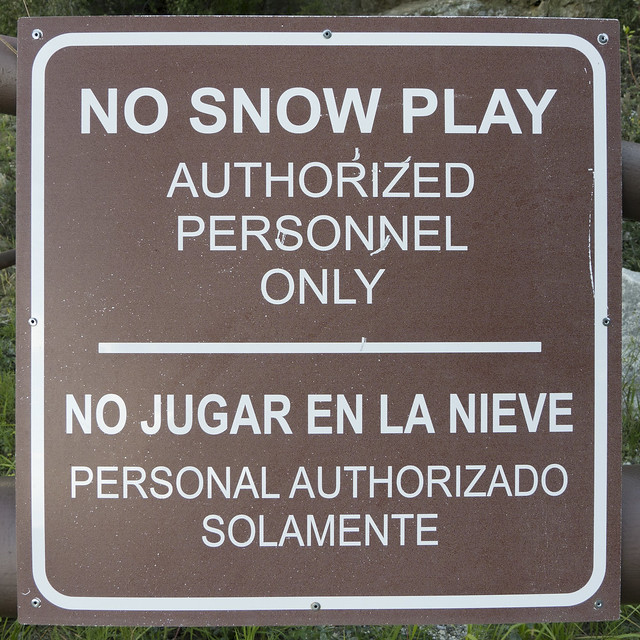 Snow play for authorized personnel only.