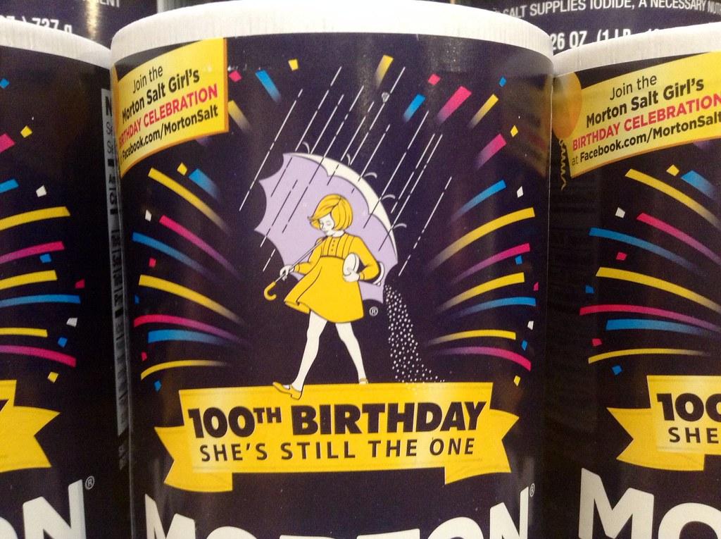 Morton Salt Iodized 100th Anniversary Birthday Quot When It R