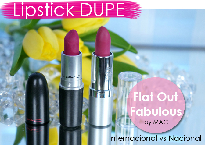 Batom Dupe Flat Out Fabulous