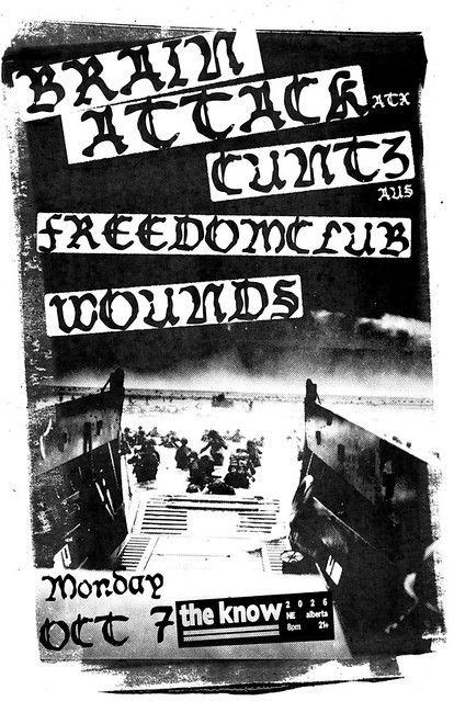 10/7/13 BrainAttack/Cuntz/FreedomClub/Wounds