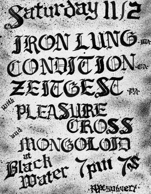 11/2/13 IronLung/Condition/Zeitgeist/PleasureCross/Mongoloid