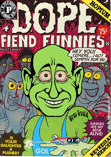 DOPE FIEND FUNNIES by WilliamBanzai7/Colonel Flick