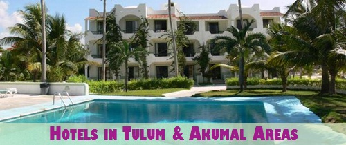 Hotels in Tulum and Akumal Areas