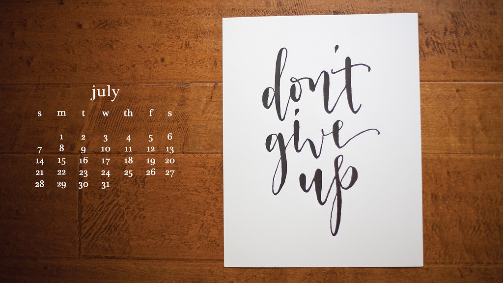 dont give up july 2013 calendar