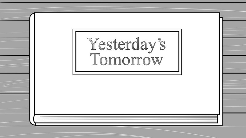 Yesterday's Tomorrow Title