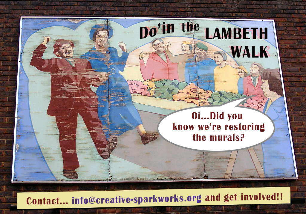 Watch this Space!  Lambeth Walk Mural restoration happening soon..