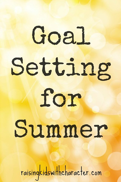 Goal Setting for Summer