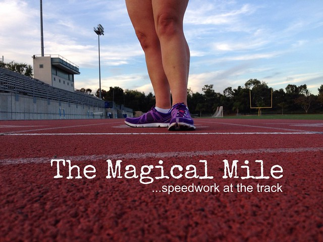 The Magical Mile, Speedwork on The Track
