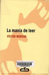 Víctor Moreno, La manía de leer