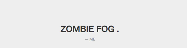Zombie Fog