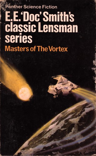 Masters of the Vortex by E.E. 'Doc' Smith. Panther 1982. Cover artist Chris Foss