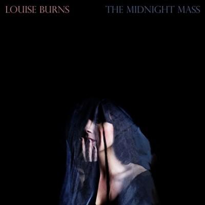 Louise Burns - The Midnight Mass