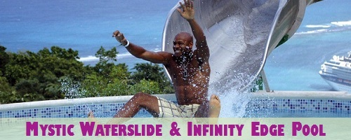 Mystic Waterslide and Infinity Edge Pool