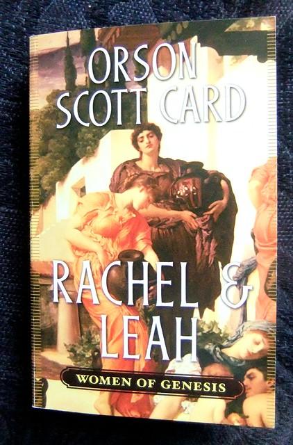 Women Of Genesis Rachel Amp Leah By Orson Scott Card