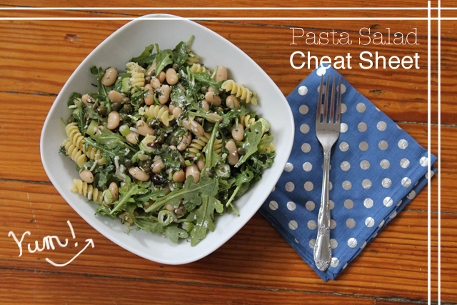 Summer Recipe: Pasta Salad Cheat Sheet