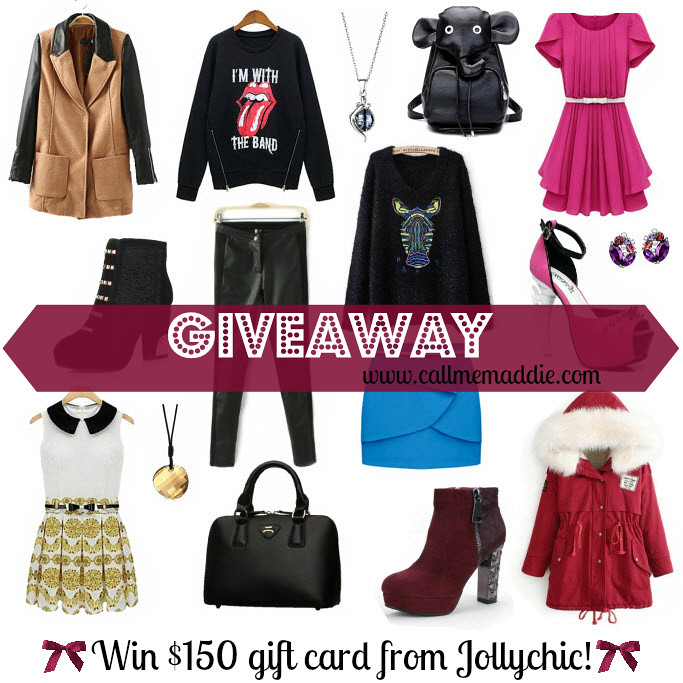 A super easy entry fashion clothes giveaway on www.callmemaddie.com  Cooperation with JollyChic so that 1 my blog reader can win $150 gift card to spend on www.jollychic.com! Big chance of winning free clothes, shoes, accessories, jewelry of own choice. $150 giveaway december. Christmas shopping giveaway win $150