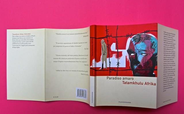 Paradiso amaro, di Tatamkhulu Afrika, Playground 2006. Progetto grafico: Giovanna Durì; impaginazione Cristina Cosi. Totale di copertina (part.), 1