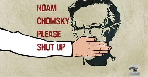 Noam Chomsky, Please Shut Up