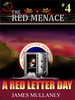 Red Menace #4: A Red Letter Day