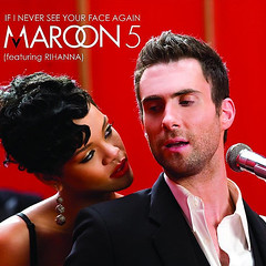 Maroon 5 – If I Never See Your Face Again (feat. Rihanna)