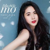 Thủy Tiên – Dẫu Chỉ Là Mơ (2014) (MP3 + FLAC) [Album]