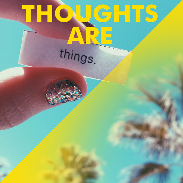 ThoughtsareThings